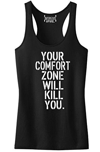 Junior's Your Comfort Zone Will Kill You V410 Black Racerback Tank Top T-Shirt Large Black