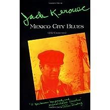 Mexico City Blues: 242 Choruses by Jack Kerouac (1994-01-12)