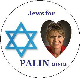 (* JEWS FOR PALIN 2012 * Sarah Palin 2012 Presidential Election / President Political Pinback Button 1.25
