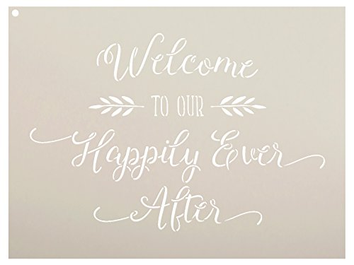 Welcome To Our Happily Ever After Stencil by StudioR12 | Elegant Wedding Word Art - Reusable Mylar Template | Painting, Chalk, Mixed Media | Use for Wall Art, DIY Home Decor - SELECT SIZE (12'' x 9'') by Studio R 12