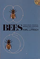Bees: Their Vision, Chemical Senses, and Language