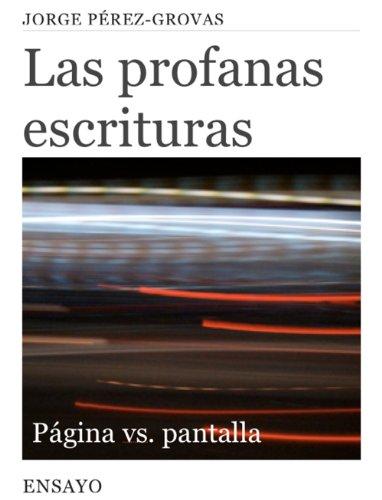 ras: Página vs. Pantalla (Entretiempos / Ensayo nº 6) (Spanish Edition) ()