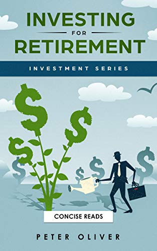 Investing For Retirement (Investment) (English Edition)