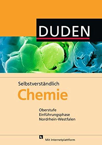 Selbstverständlich Chemie - Nordrhein-Westfalen: Oberstufe Einführungsphase - Schülerbuch