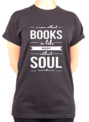 """TheProudLondon A room without BOOKS is like body without SOUL"""" Unisex T-shirt (Large, Black)"""