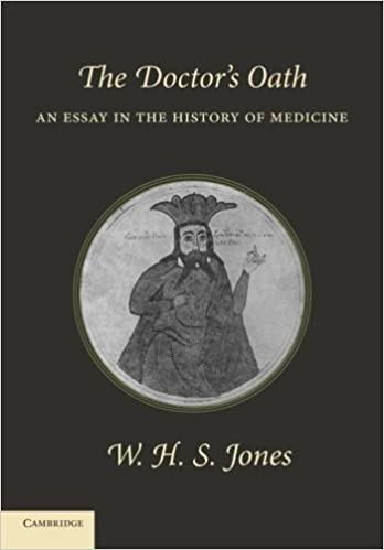 the doctor s oath an essay in the history of medicine  the doctor s oath an essay in the history of medicine 9781107627307 medicine health science books com
