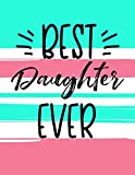 Best Daughter Ever: Gifts From Mom To Daughter