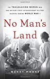 No Man's Land: The Trailblazing Women Who Ran