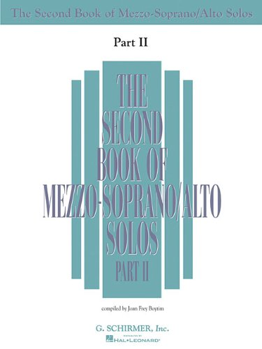 The Second Book of Mezzo-Soprano Solos Part II: Book Only