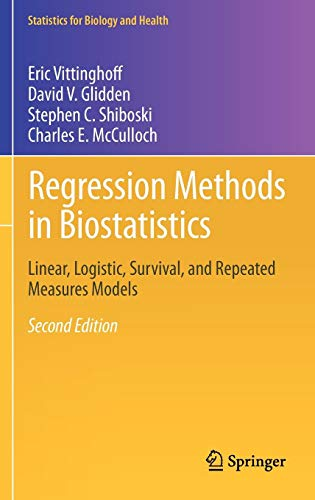 Regression Methods in Biostatistics: Linear, Logistic, Survival, and Repeated Measures Models (Statistics for Biology and Health)