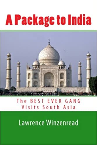 Laden Sie kostenlose E-Books für das iPad herunter A Package to India: The BEST EVER GANG Visits South Asia PDF iBook PDB