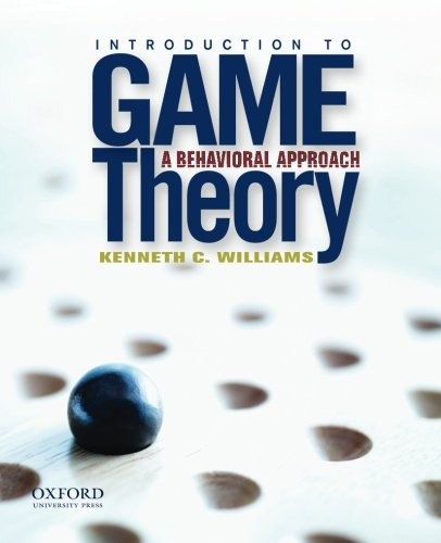 Introduction to Game Theory: A Behavioral Approach