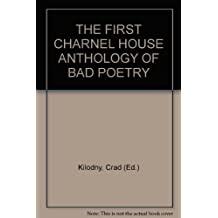 The First Charnel House Anthology of Bad Poetry