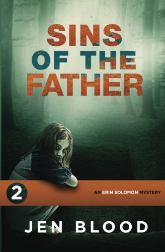 Read Online Sins of the Father (The Erin Solomon Mysteries) (Volume 2) pdf
