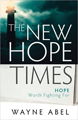 Download online The New Hope Times: Hope Worth Fighting For PDF, azw (Kindle), ePub
