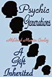 Psychic Generations, Mildred Martin Cooley, 097999506X