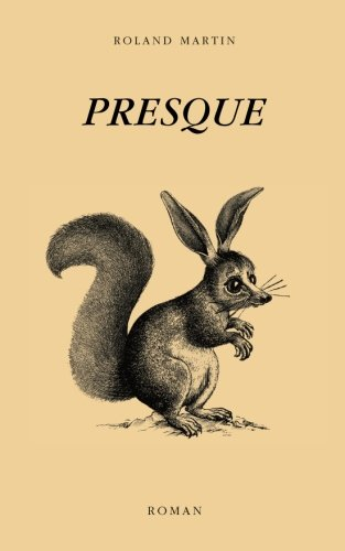 Presque (French Edition)