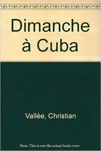 Lire Dimanche à Cuba epub, pdf
