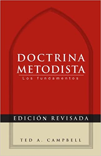 Read online Doctrina Metodista: Los fundamentos PDF, azw (Kindle), ePub, doc, mobi