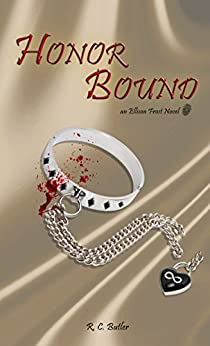 Honor Bound (Ellison Frost - Bound Book 2) by [Butler, R. C.]