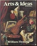 Arts and Ideas, Fleming, William, 003071592X