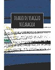 Diario di Viaggio Nicaragua: 6x9 Diario di viaggio I Taccuino con liste di controllo da compilare I Un regalo perfetto per il tuo viaggio in Nicaragua e per ogni viaggiatore