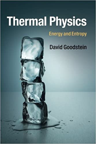 Thermal physics energy and entropy david goodstein thermal physics energy and entropy david goodstein 9781107465497 amazon books fandeluxe Images
