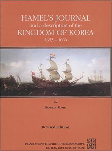 Hamel's Journal And A Description Of The Kingdom Of Korea 1653-1666