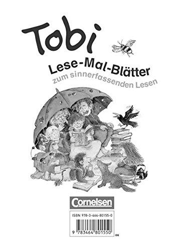 Tobi - Bisherige Ausgabe: Tobi-Fibel, Leselehrgang und Lesetexte, Neubearbeitung, neue Rechtschreibung, Lese-Mal-Bltter zum sinnerfassenden Lesen im 1. Schuljahr