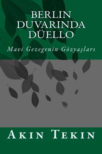 Berlin Duvarında Düello (Sahipsiz Gezegen) (Volume 2) (Turkish Edition)