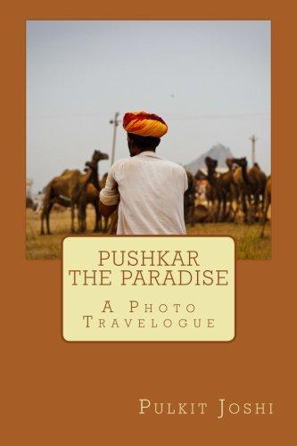 Pushkar - The Paradise: A Photo Travelogue pdf epub