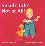 Small? Tall? Not at All!, Phoebe Link, 193617202X