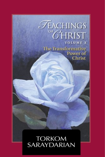 Read Online Teachings of Christ Vol. 3 - The Transformative Power of Christ pdf