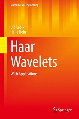 Haar Wavelets: With Applications (Mathematical Engineering)