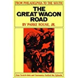 Front cover for the book The Great Wagon Road by Parke Rouse