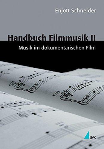 Handbuch Filmmusik, Bd.2, Musik im dokumentarischen Film (Kommunikation audiovisuell)