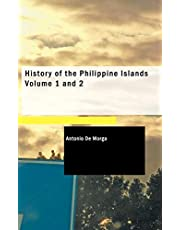 History of the Philippine Islands, Volume 1 and 2