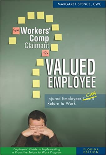 From Workers' Comp Claimant to Valued Employee - Employers