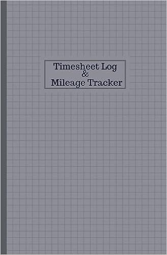 buy timesheet log and mileage tracker work shift hours log