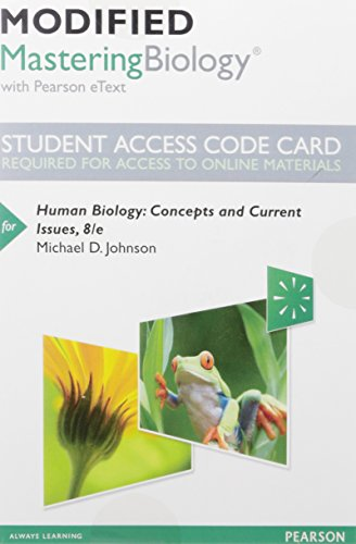 Modified Mastering Biology with Pearson eText -- Standalone Access Card -- for Human Biology: Concepts and Current Issues (8th Edition)
