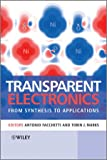 Transparent Electronics, , 0470990775