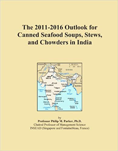 The 2011-2016 Outlook for Canned Seafood Soups, Stews, and Chowders in India