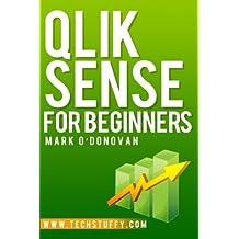 Qlik Sense for Beginners by O'Donovan, Mark (2014) Paperback