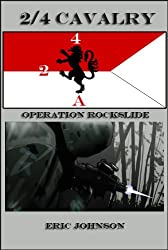2/4 Cavalry Book 2: Operation Rockslide (Military Scifi)