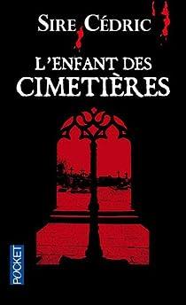 L'enfant des cimetières par Cédric