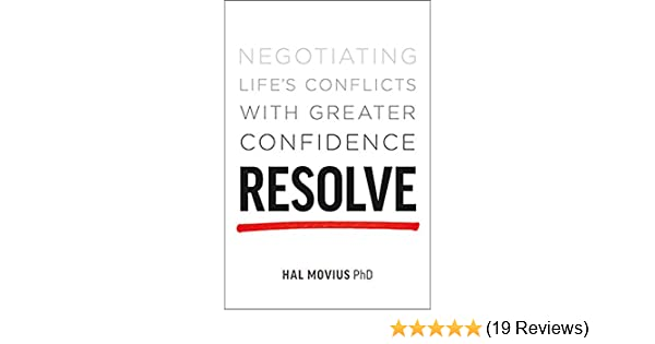 Amazon resolve negotiating lifes conflicts with greater amazon resolve negotiating lifes conflicts with greater confidence ebook hal movius kindle store fandeluxe Image collections