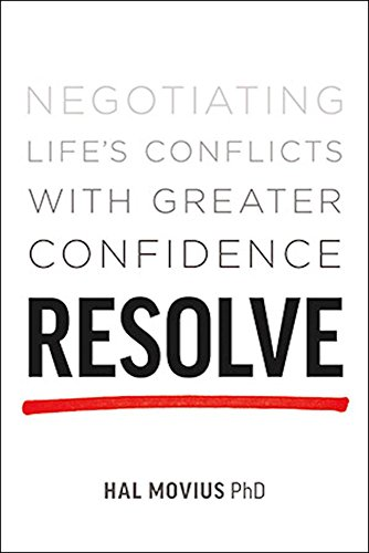 Resolve: Negotiating Life's Conflicts with Greater Confidence