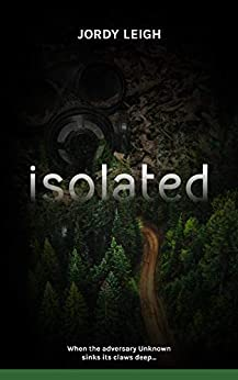 Isolated (War and Wilderness Book 1) by [Leigh, Jordy]