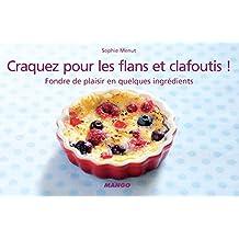 Craquez pour les flans et clafoutis ! (Craquez...) (French Edition)