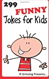 299 Funny Jokes for Kids, I. Grinning and I. Factly, 1494372835